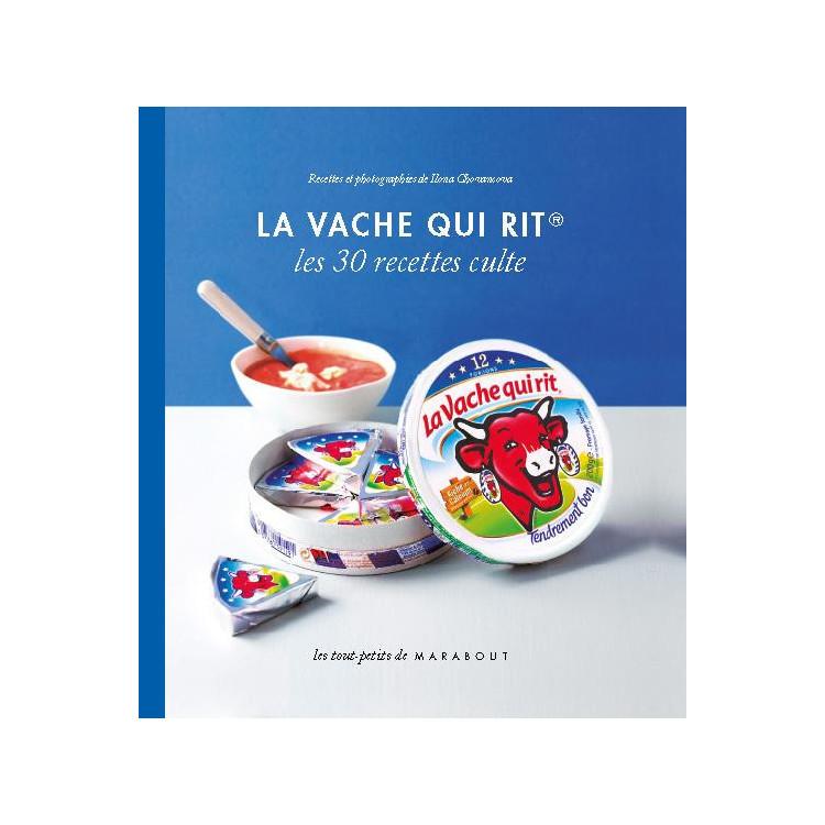 """Livre de recettes La vache qui rit® """"Les 30 recettes culte"""""""